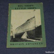 Líneas de navegación: BARCOS - BRITAIN ADVANCES, BIG SHIPS LITTLE SHIPS BY GEORGE BLAKE, 1944, ILUSTRADO. Lote 224173233