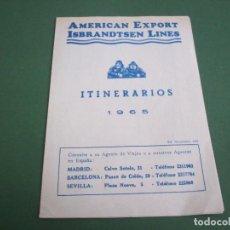 Líneas de navegación: AMERICAN EXPORT - ISBRANDTSEN LINES - ITINERARIOS 1965 .. Lote 228883985