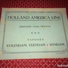 Lignes de navigation: HOLLAND AMERICA LINE - VIGO - ESPAÑA - CATÁLOGO DE LA NAVIERA - AÑOS 20. Lote 232073670