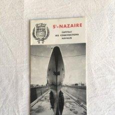 Líneas de navegación: DIPTICO/TRIPTICO. ST-NAZAIRE. CAPITALE DES CONSTRUCTIONS NAVALES. PAQUEBOT FRANCE. ST.NAZAIRE, 1961. Lote 235146745