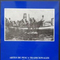 Linhas de navegação: ARTES DE PESCA TRADICIONALES EN ASTURIAS - EMILIO BARRIUSO - CANDÁS 1992. Lote 242010075