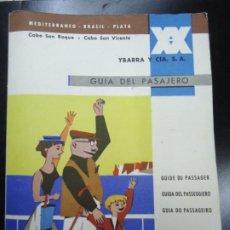 Lignes de navigation: YBARRA Y CIA GUIA DEL PASAJERO 1958 TRASATLÁNTICOS CORREOS ESPAÑOLES CABO SAN ROQUE Y CABO SAN VICEN. Lote 251030470