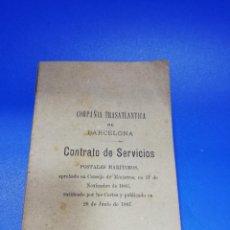Líneas de navegación: COMPAÑIA TRASATLANTICA DE BARCELONA. 1887. CONTRATO DE SERVICIOS. CADIZ. LITOGRAFIA DE OLEA. PAGS.67. Lote 258842365