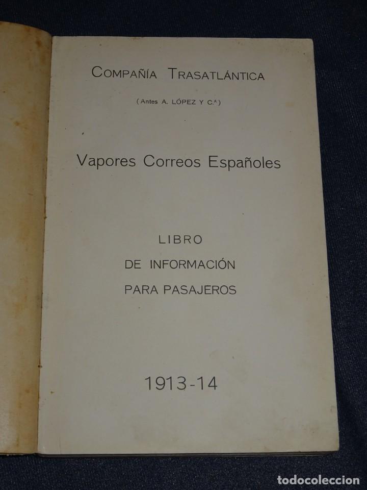 Líneas de navegación: COMPAÑIA TRASATLANTICA , VAPORES CORREOS ESPAÑOLES, VIAJES POSTALES 1913 - 14 , ANTES A LOPEZ Y CIA - Foto 2 - 266517658