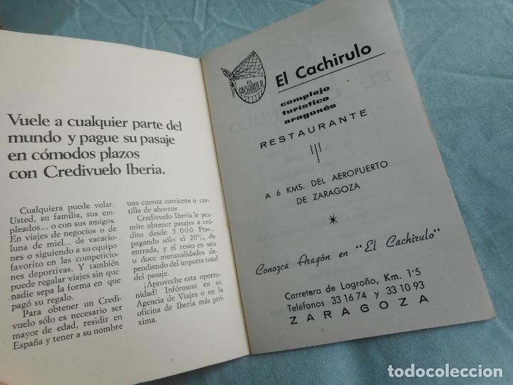 Líneas de navegación: IBERIA.LINEAS AEREAS ESPAÑA.HORARIOS LOCALES.DELEGACION ZARAGOZA 1969.EL CACHIRULO.RESTAURANTE - Foto 2 - 267518639