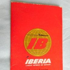 Líneas de navegación: IBERIA.LINEAS AEREAS ESPAÑA.HORARIOS LOCALES.DELEGACION ZARAGOZA 1969.EL CACHIRULO.RESTAURANTE. Lote 267518639