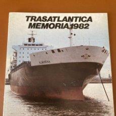 Linhas de navegação: COMPAÑÍA TRASATLÁNTICA ESPAÑOLA . MEMORIA 1982. Lote 275894898