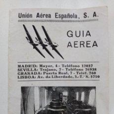 Líneas de navegación: UNION AEREA ESPAÑOLA S.A. - GUÍA - AÑOS 20 // MADRID SEVILLA GRANADA LISBOA AVION JUNKERS G 24 UAE. Lote 287092963