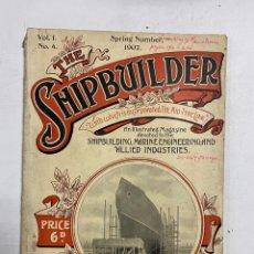 Linee di navigazione: THE SHIPBUILDER. VOL I. Nº 4. SPRING NUMBER, 1907. REVISTA ILUSTRADA DE BARCOS. EN INGLES.. Lote 288447853