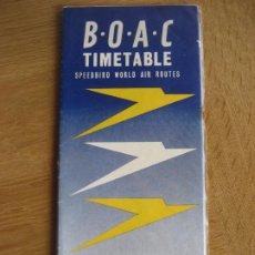 Líneas de navegación: BOAC. 1951. TIMETABLE. HORARIOS. SPEEDBIRD WORL AIR ROUTES.. Lote 293995363