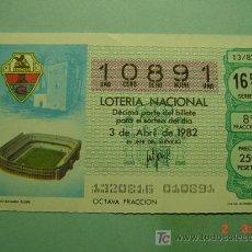 Lotería Nacional: 1733 MUNDIAL DE FUTBOL 1982 SORTEO 13 MAS EN MI TIENDA TC COSAS&CURIOSAS. Lote 4930681