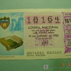 Lotería Nacional: 1734 MUNDIAL DE FUTBOL 1982 SORTEO 40 MAS EN MI TIENDA TC COSAS&CURIOSAS. Lote 4930685
