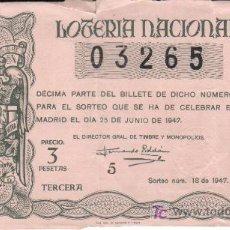 Lotería Nacional: 1947 DECIMO DE LOTERIA NACIONAL SORTEO Nº 18 DE 25 JUNIO 1947. PRECIO 3 PTAS. PIE IMPRENTA FNMT. Lote 26476949
