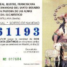 Lotería Nacional: PARTICIPACIÓN DE LOTERÍA DEL 22 DE DICIEMBRE DE 2006. HERMANDAD DE LA PASTORA DE CANTILLANA, SEVILLA. Lote 4481129