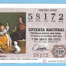 Lotería Nacional: UN DECIMO DEL Nº 58172 PARA EL 7/04/1972. MURILLO - SAGRADA FAMILIA DEL PAJARITO. Lote 7001124