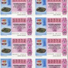 Lotería Nacional: HOJA DÉCIMOS LOTERIA NACIONAL 53332 30-1-1982. ESTADIO NOU CAMP FÚTBOL BARCELONA.BARÇA.RATÓN COLORAO. Lote 25101166