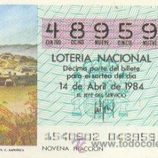 Lotería Nacional: 9-84-15. DECIMO SORTEO 15 DE 1984. CEREMONIAL DE MONTE ALBAN. Lote 8754089