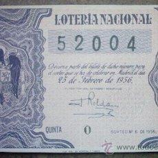 Lotería Nacional: DECIMO DE LOTERIA NACIONAL DEL AÑO 1956 Nº 52004. Lote 23188307