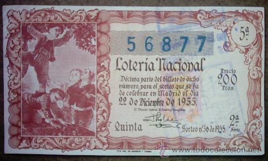 DECIMO DE LOTERIA NACIONAL DEL AÑO 1955 Nº 56877 (Coleccionismo - Lotería Nacional)