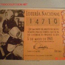 Lotería Nacional: DECIMA PARTE DEL BILLETE DE LOTERIA NACIONAL- 5-MAYO DE 1960-PRECIO 100 PTAS. Lote 23539648