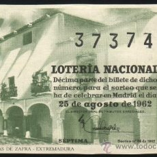 Lotería Nacional: S-1082- DECIMO DE LOTERIA NACIONAL (AÑO 1962) (ANTIGUAS VENTAS DE ZAFRA - BADAJOZ). Lote 19892759