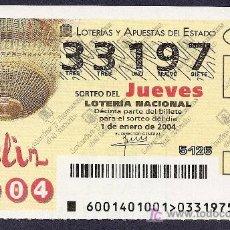 Lotería Nacional: 2004 AÑO COMPLETO LOTERIA NACIONAL CON JUEVES Y SÁBADOS (PR10). Lote 10173931
