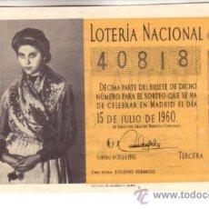 Lotería Nacional: DÉCIMO DEL 15 DE JULIO DE 1960. SORTEO 20º. ADMON 48 DE BARCELONA. Lote 11765068