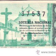 Lotería Nacional: DÉCIMO DEL 26 DE NOVIEMBRE DE 1962. SORTEO 33º.. Lote 11789085