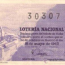 Lotería Nacional: DÉCIMO DEL 16 DE MAYO DE 1962 SORTEO 14 ADMINISTRACIÓN 7 DE ALICANTE. 62-14.. Lote 13743198