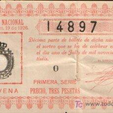 Lotería Nacional: DECIMO DE LOTERIA SORTEO 19 DE 1926 AGUJERO REPARADO CONSERVACION R (1283). Lote 27236786