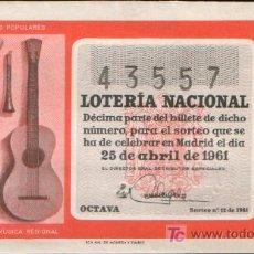 Lotería Nacional: DECIMO DE LOTERIA SORTEO 12 DE 1961 CONSERVACION MB (1901). Lote 13912307