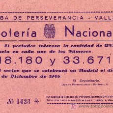 Lotería Nacional: LIGA DE PERSEVERANCIA - VALLS (TARRAGONA) - PARTICIPACION LOTERIA NACIONAL AÑO 1948. Lote 18835098