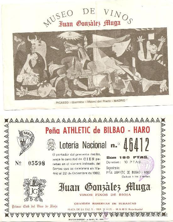 PART. LOTERIA 1982 PEÑA ATHLETIC CLUB BILBAO DE HARO. MUSEO DEL VINO JUAN GONZALEZ MUGA (Coleccionismo - Lotería Nacional)