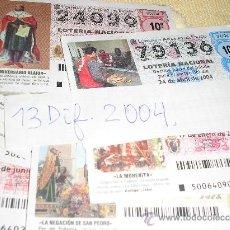 Lotería Nacional: 13 DECIMOS DIFERENTES DE LOTERIA NACIONAL DEL 2004. Lote 16083956