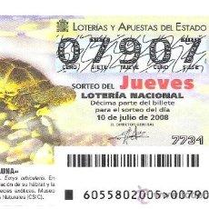 Lotería Nacional: 1 DECIMO LOTERIA DEL JUEVES -- 10 JULIO 2008 -- 55/08 -- FAUNA -- GALAPAGO EUROPEO. Lote 16946588