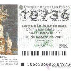 Lotteria Nationale Spagnola: 1 DECIMO LOTERIA DEL SABADO - 20 AGOSTO 2005 - 66/05 - RELOJ MONUMENTAL (PALACIO REAL DE MADRID). Lote 17215563