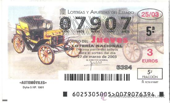 1 DECIMO LOTERIA DEL JUEVES -- 27 MARZO 2003 - 25/03 - AUTOMOVILES ( DYKE 5 HP 1901 ) (Coleccionismo - Lotería Nacional)