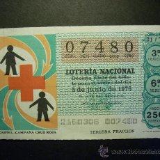 Lotería Nacional - 5513 ESPAÑA LOTERÍA NACIONAL LOTERY LOTERIE CRUZ ROJA AÑO 1976 250 PESETAS - TENGO MÁS LOTERÍA - 17896491