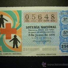Lotería Nacional - 5514 ESPAÑA LOTERÍA NACIONAL LOTERY LOTERIE CRUZ ROJA AÑO 1976 250 PESETAS - TENGO MÁS LOTERÍA - 17896511