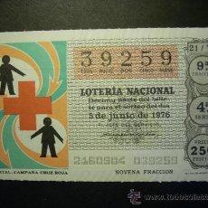 Lotería Nacional - 5515 ESPAÑA LOTERÍA NACIONAL LOTERY LOTERIE CRUZ ROJA AÑO 1976 250 PESETAS - TENGO MÁS LOTERÍA - 17896522