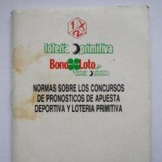 Lotería Nacional: LIBRILLO NORMAS SOBRE LOS CONCURSOS DE PRONOSTICOS DE APUESTA DEPORTIVA Y LOTERIA PRIMITIVA 1989. Lote 18056778