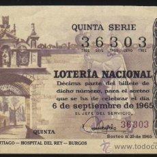 Lotería Nacional: S-1626- DECIMO LOTERIA NACIONAL DEL AÑO 1965. HOSPITAL DEL REY. BURGOS. Lote 20011224