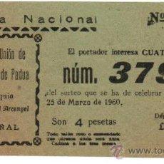 Lotería Nacional: VALENCIA 1960. ANTIGUA PARTICIPACION DE LOTERIA REAL PIA UNION SAN ANTONIO DE PADUA CABAÑAL 4 PTS. Lote 20561926