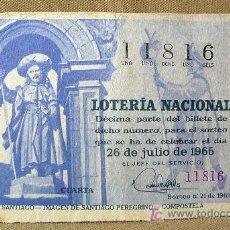 Lotería Nacional: DECIMO LOTERIA NACIONAL, SORTEO 26 DE JULIO DE 1965, IMAGEN DE SANTIAGO. Lote 20806110