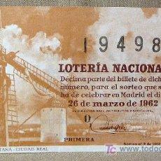 Lotería Nacional: DECIMO LOTERIA NACIONAL, SORTEO 26 DE MARZO DE 1962, CAMPO DE CRIPTANA, CIUDAD REAL. Lote 20813100
