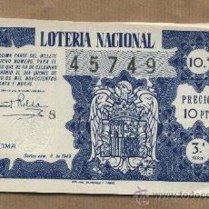 Lotería Nacional: DÉCIMO LOTERIA NACIONAL.SORTEO 8 DE 1949.ADMINISTRACIÓN CALLE MAYOR. REUS. 45749. Lote 25101233