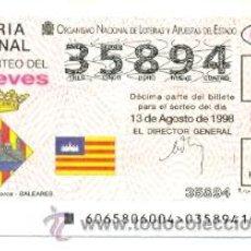 Lotería Nacional: 10-6598. DECIMO LOTERIA JUEVES, SORTEO 65, 1998. ESCUDO CITADELLA DE MENORCA. Lote 22109367