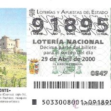 Lotería Nacional: 1 DECIMO LOTERIA DEL SABADO - 29 ABRIL 2000 - 33/00 - CASTILLO DE BELMONTE ( CUENCA ). Lote 91105047