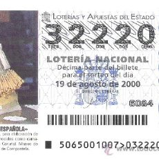 Lotería Nacional: 1 DECIMO LOTERIA SABADO - 19 AGOSTO 2000 65/00 ARTESANIA ESPA - ALMOHADA PALILLAR - MUJIA ( CORUÑA. Lote 22601701