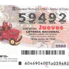 Lotería Nacional: 1 DECIMO LOTERIA DEL JUEVES - 10 JUNIO 1999 - 46/99 - JUGUETES - CAMION DE BOMBEROS - MUSEO FIGUERES. Lote 147544861